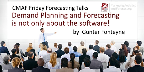 CMAF-FFT: Demand Planning and Forecasting is not only about the software! tickets