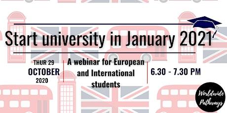 Start uni in Jan 2021:  Webinar for European & International Students tickets