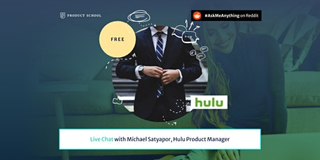Product Management Live Chat by Hulu PM tickets