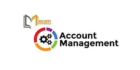 Account Management 1 Day Virtual Live Training in London City tickets