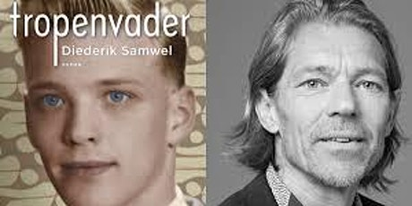 Boekpresentatie Diederik Samwel - Tropenvader - UITGESTELD tickets