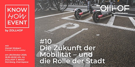 Know-How Event: Die Zukunft der Mobilität  - und die Rolle der Stadt Tickets