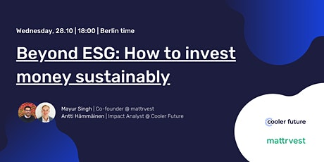 Beyond ESG: How to invest your money sustainably tickets