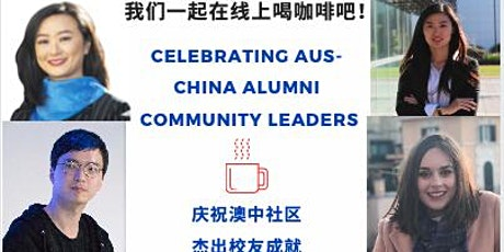 【Celebrating Aus-China Alumni  Community Leaders 】LET'S GRAB A COFFEE 8 tickets