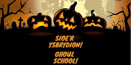 Ghoul School: Show & Q&A / Sioe'r Ysbrydion: Sioe a sesiwn gwestiynau tickets