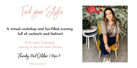 Maven Mixer - Find Your Style Virtual Workshop with Sulkydoll Styling tickets