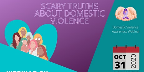 Scary Truths of Domestic Violence tickets