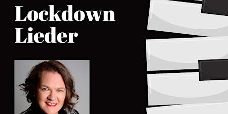 Lockdown Lieder with Rhonda Browne tickets