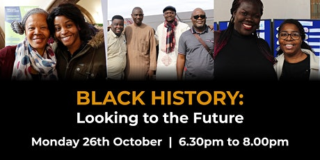 Black History: Looking to the Future Webinar tickets