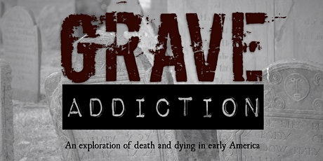 Grave Addiction: an evening walking tour through two Concord, MA cemeteries tickets