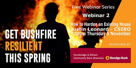 02 - How to Harden an Existing House - Get Bushfire Resilient tickets