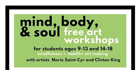 Mind, Body, & Soul Free Art Workshops tickets