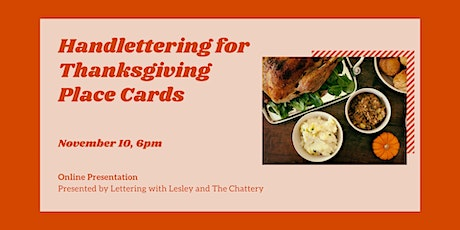 Handlettering for Thanksgiving Place Cards - ONLINE CLASS + SUPPLIES tickets
