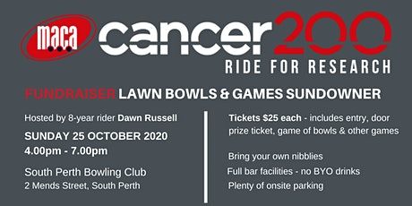 MACA Cancer 200 Ride for Research Lawn Bowling Sundowner tickets