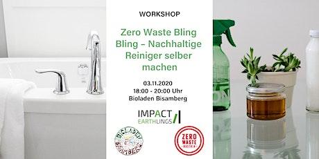 Zero Waste Bling Bling Edition – Nachhaltige Reiniger selber machen Tickets