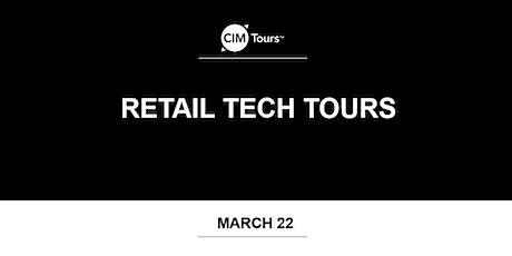 CIM Tours Presents: Retail Tech Tours tickets