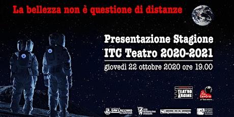 Presentazione Stagione ITC Teatro 2020-2021 biglietti