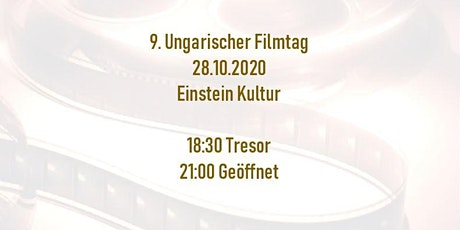 9. Ungarischer Filmtag Geöffnet/Nyitva Tickets