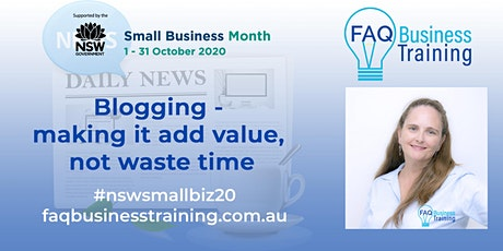 Blogging - making it add value and not waste time | FAQBT tickets