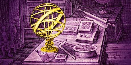 Astrolabes & Armillary Spheres: Scientific Instruments in the Renaissance tickets