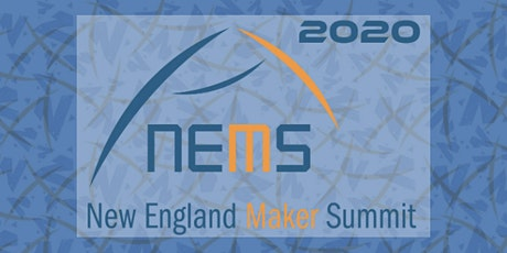 New England Maker Summit 2020 tickets