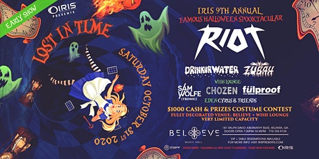 Halloween w/ RIOT Lost In Time -7pm(doors) IRIS Halloween Spooktacular tickets