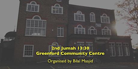 Greenford Centre 2nd Jumah Salah - 13:30 tickets