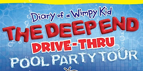 Diary of a Wimpy Kid: The Deep End  Drive-Thru Pool Party Tour tickets