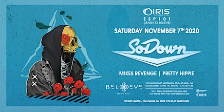 SoDown | IRIS @ Believe | Saturday November 7 tickets