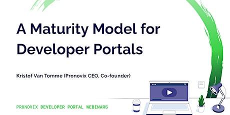 Webinar - A Maturity Model for Developer Portals tickets