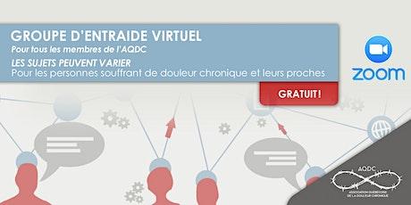 AQDC: Groupe d'entraide virtuel - Provincial billets
