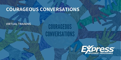 Courageous Conversations Live Virtual Training tickets