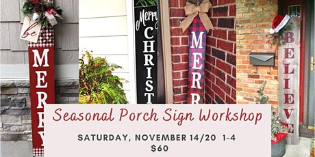 Seasonal Porch Sign Workshop tickets
