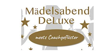 Mädelsabend DeLuxe meets Coachgeflüster Tickets