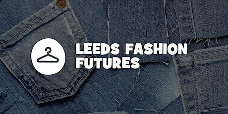 Leeds Fashion Futures tickets