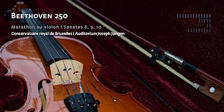 Beethoven 250 - Marathon au violon - Sonates 8, 9, 10 billets