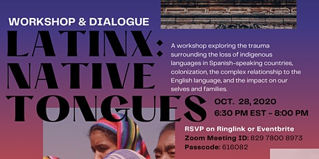 Community Healing Spaces: Latinx: Native Tongues tickets