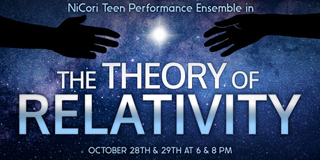 THE THEORY OF RELATIVITY tickets