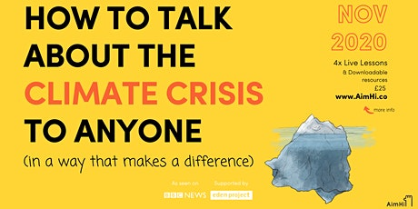 How To Talk About The Climate Crisis To Anyone tickets