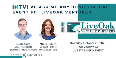 HXTV| VC Ask Me Anything Virtual Event ft LiveOak Ventures tickets