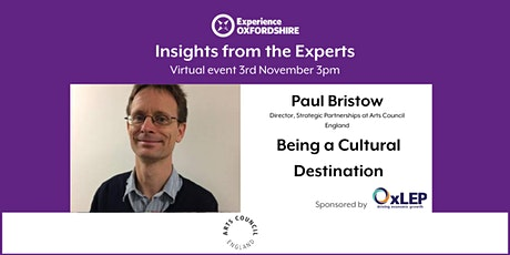 Insights from the Experts: Paul Bristow - Arts Council England tickets
