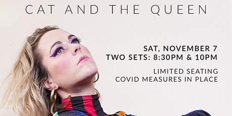 Cat and The Queen tickets