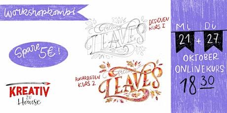 Handletteringkurs Kombo - Designen und Ausarbeiten - LIVE ONLINEKURS Tickets