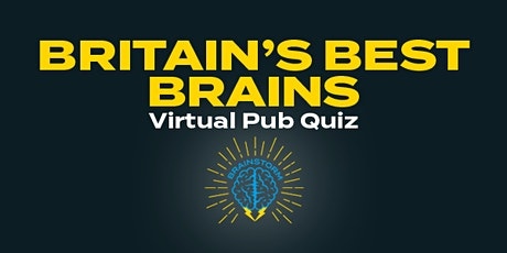 Britain's Best Brains Virtual Pub Quiz tickets