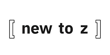 New to Z : Z Rebel Alliance Tech Talk tickets