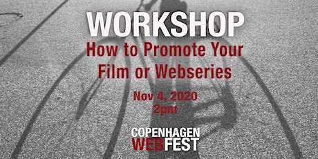 How To Promote Your Film Or Webseries tickets