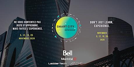 Smart City Experience / Expérience Ville Intelligente tickets