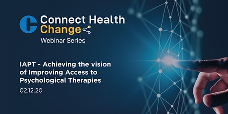 IAPT - Achieving the vision of Improving Access to Psychological Therapies tickets