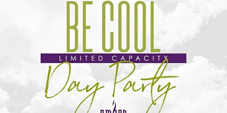 Be Cool Day Party: Fall Edition tickets