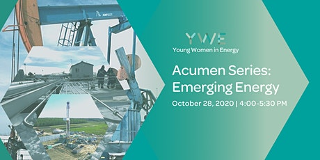 YWE Acumen Series:  Emerging Energy (Virtual Event) tickets
